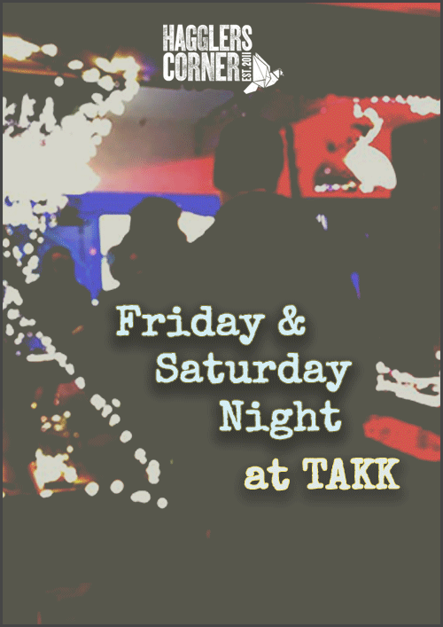 Friday and Saturday Night DJs at Haggler's Bar