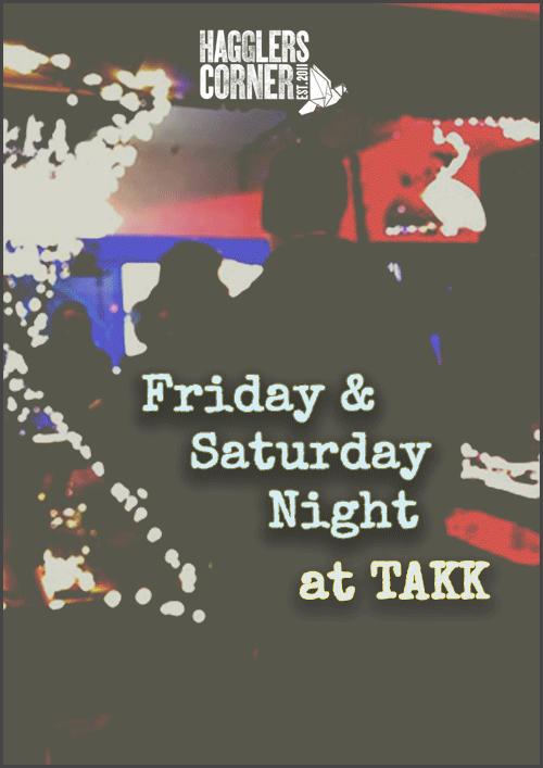 Friday and Saturday Night DJs at Haggler's Bar