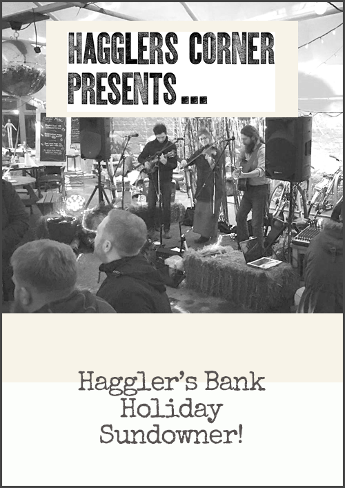 Hagglers LIVE outside: Bank Holiday Sundowner!