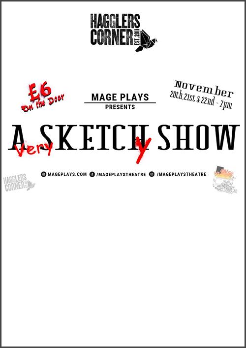 Mage Plays Presents: A Sketch(y) Show